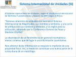 sistema internacional de unidades si