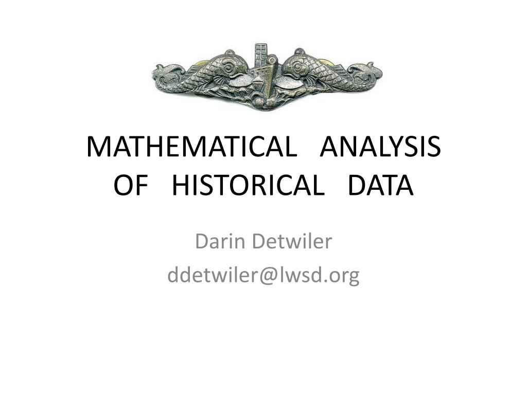 mathematical analysis of historical data l.