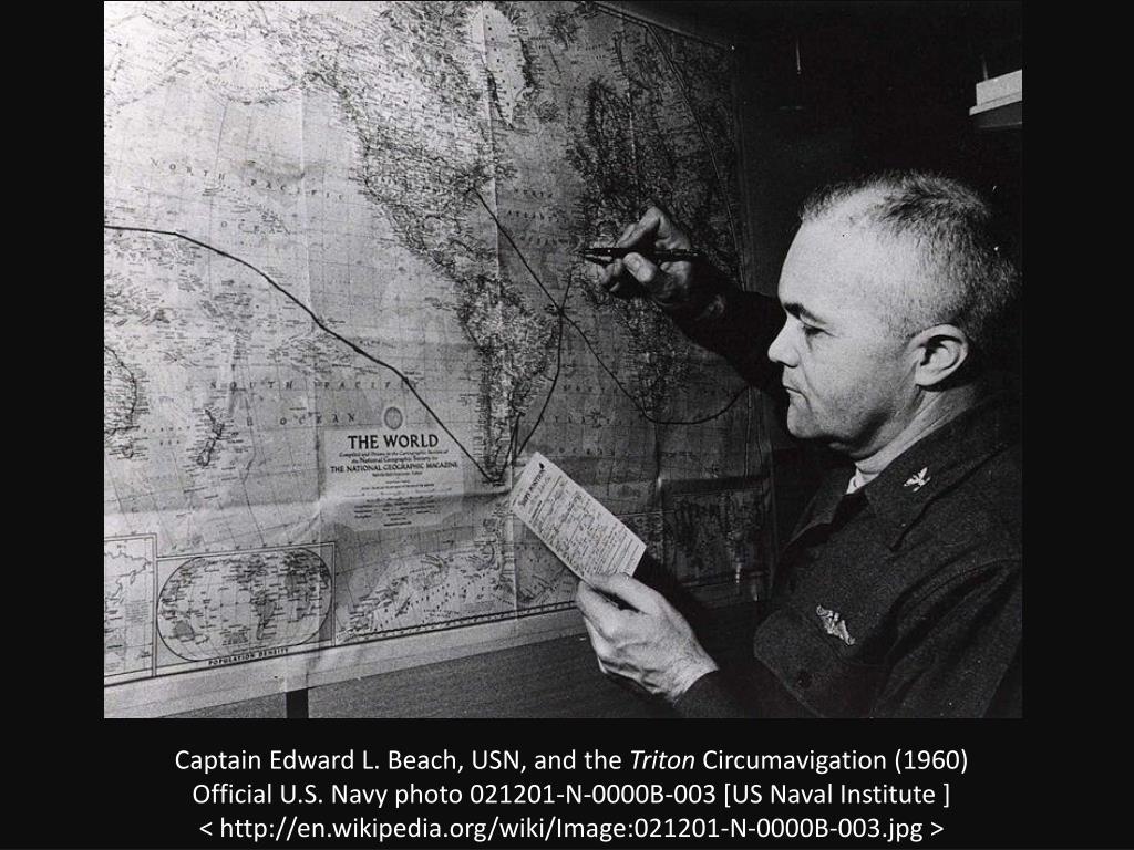 Captain Edward L. Beach, USN, and the