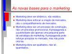 as novas bases para o marketing