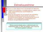 estimativa preliminar