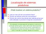 localiza o de sistemas produtivos