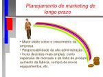 planejamento de marketing de longo prazo