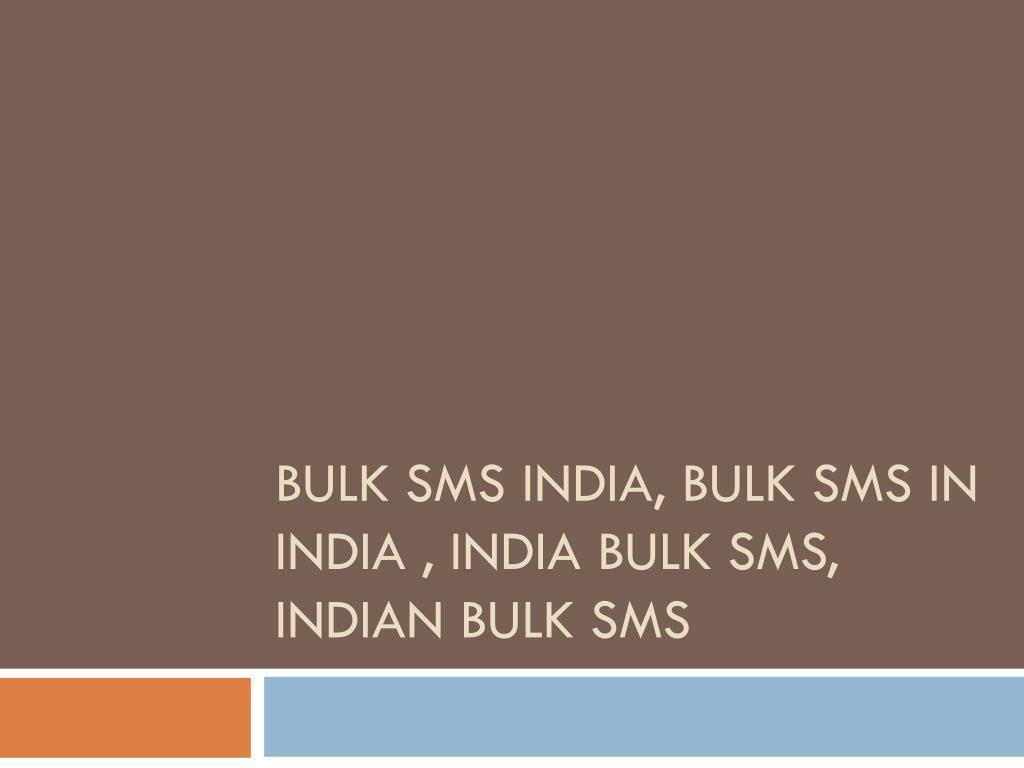 bulk sms india bulk sms in india india bulk sms indian bulk sms l.