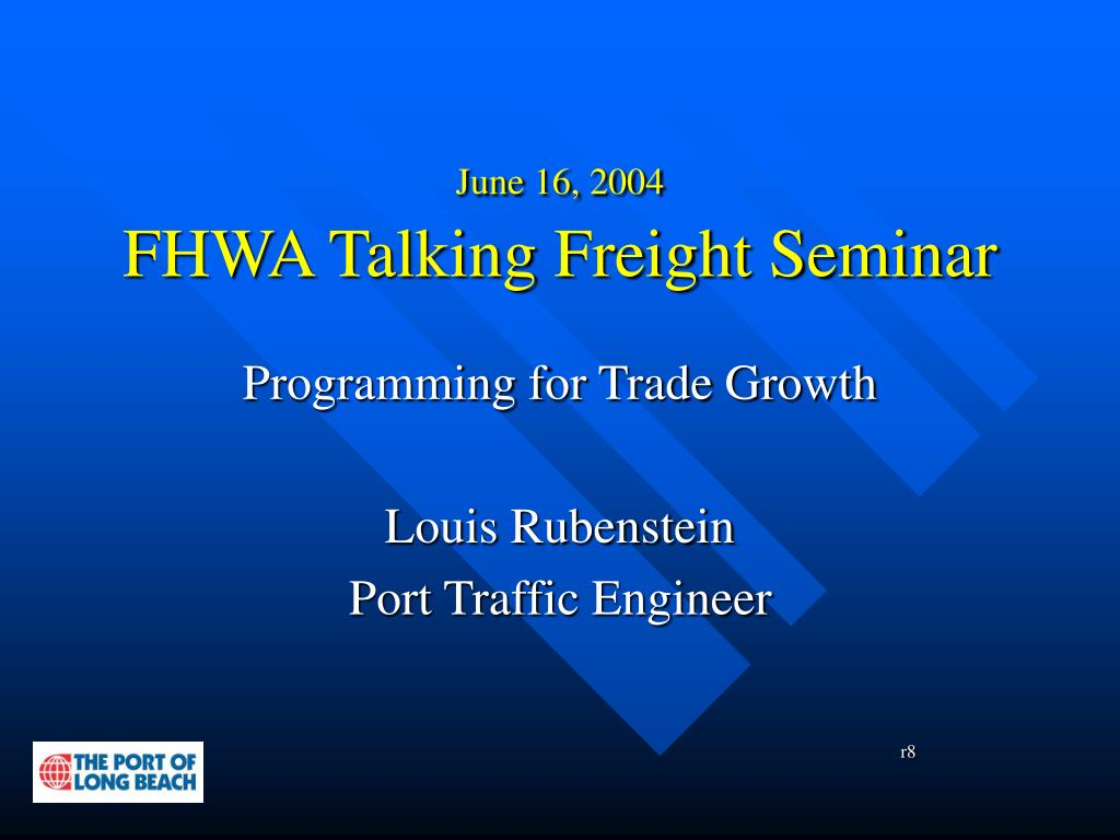 june 16 2004 fhwa talking freight seminar l.