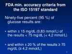 fda min accuracy criteria from the iso 15197 standard