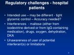regulatory challenges hospital patients