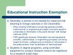 educational instruction exemption