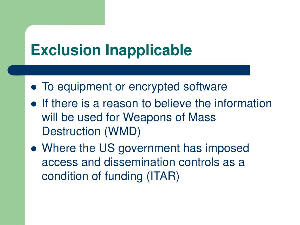 Exclusion Inapplicable