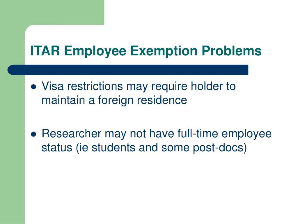 ITAR Employee Exemption Problems