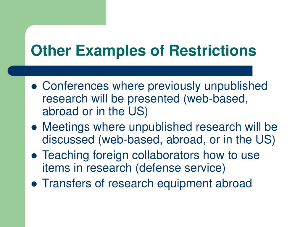 Other Examples of Restrictions