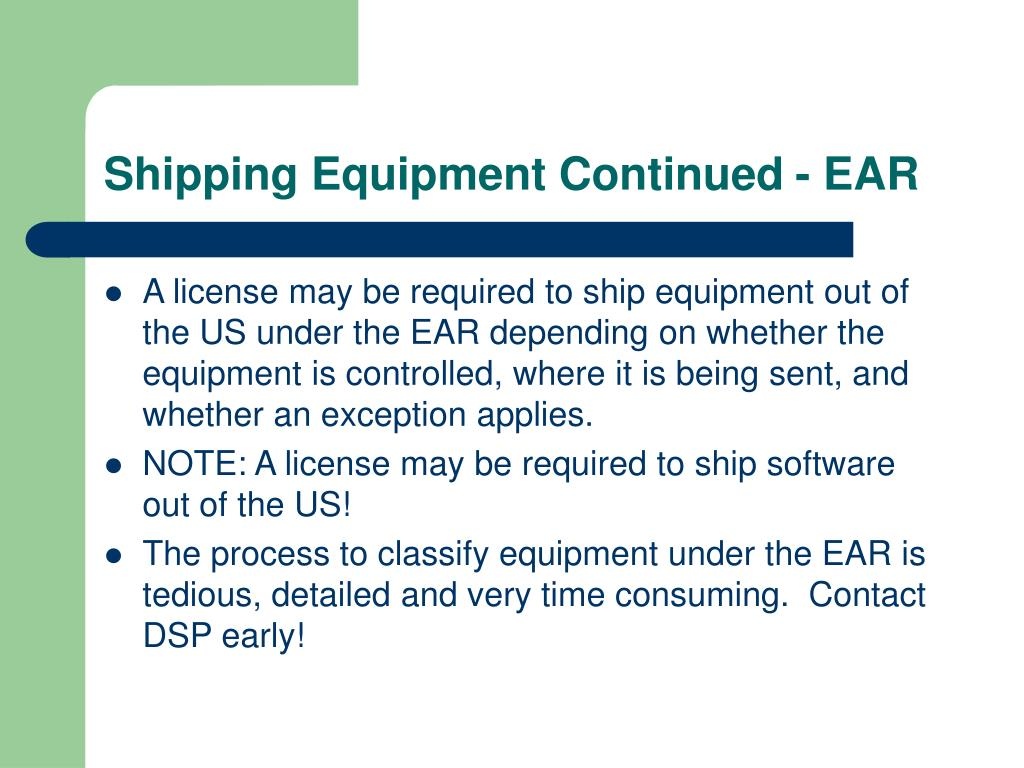 Shipping Equipment Continued - EAR