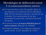 metodolog as de deliberaci n moral i el consecuencialismo estricto