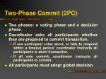 two phase commit 2pc