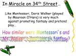 in miracle on 34 th street