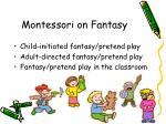 montessori on fantasy