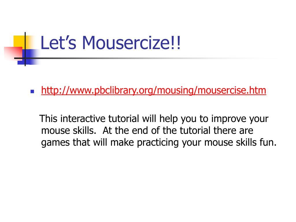 Let's Mousercize!!