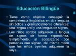 educaci n biling e