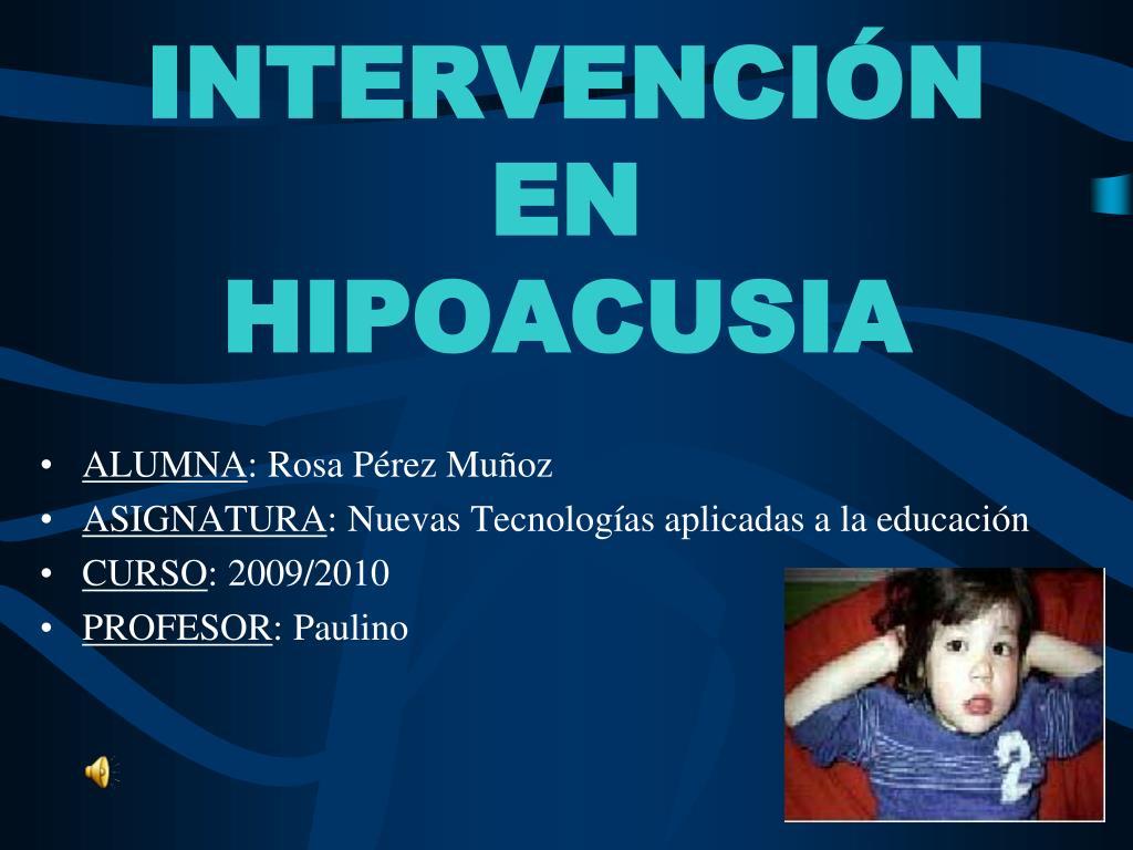 intervenci n en hipoacusia