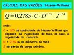 c lculo das vaz es hazen willians37