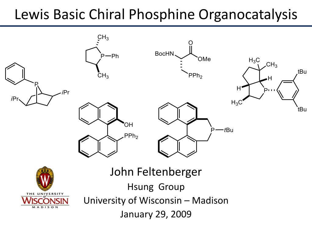 lewis basic chiral phosphine organocatalysis l.