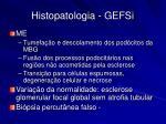 histopatologia gefsi32
