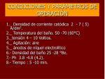 condiciones y parametros de operaci n54