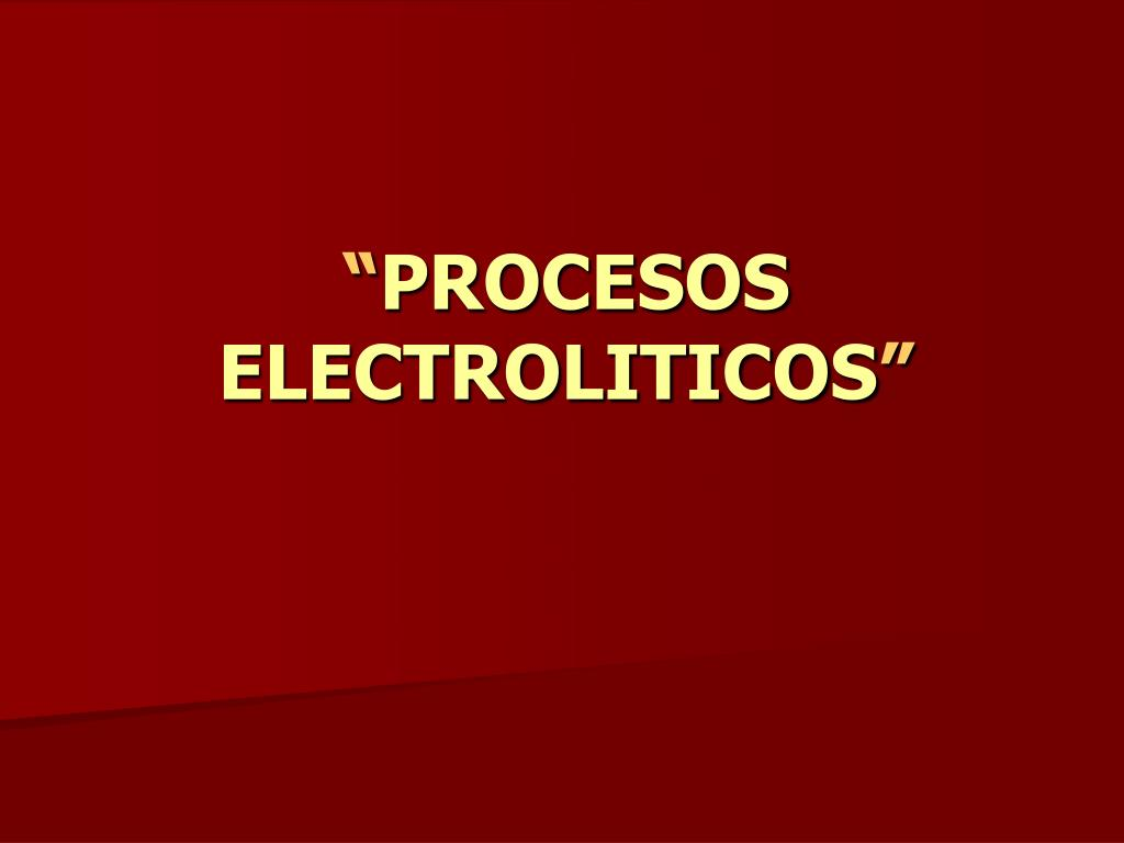 procesos electroliticos l.