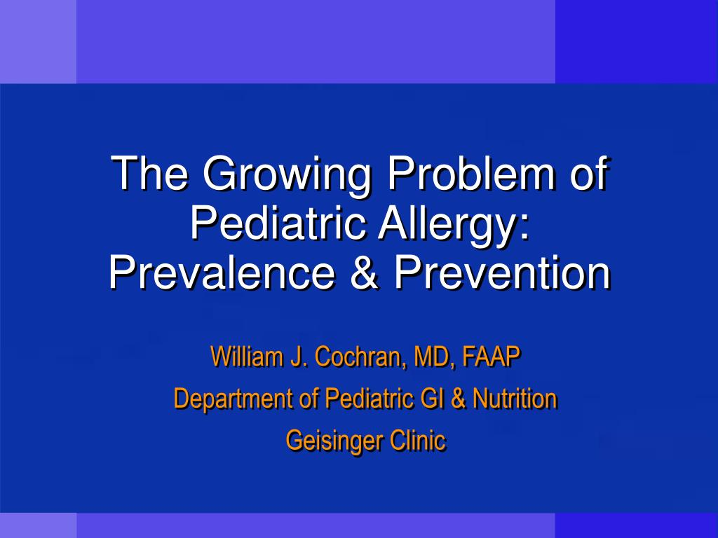 the growing problem of pediatric allergy prevalence prevention l.