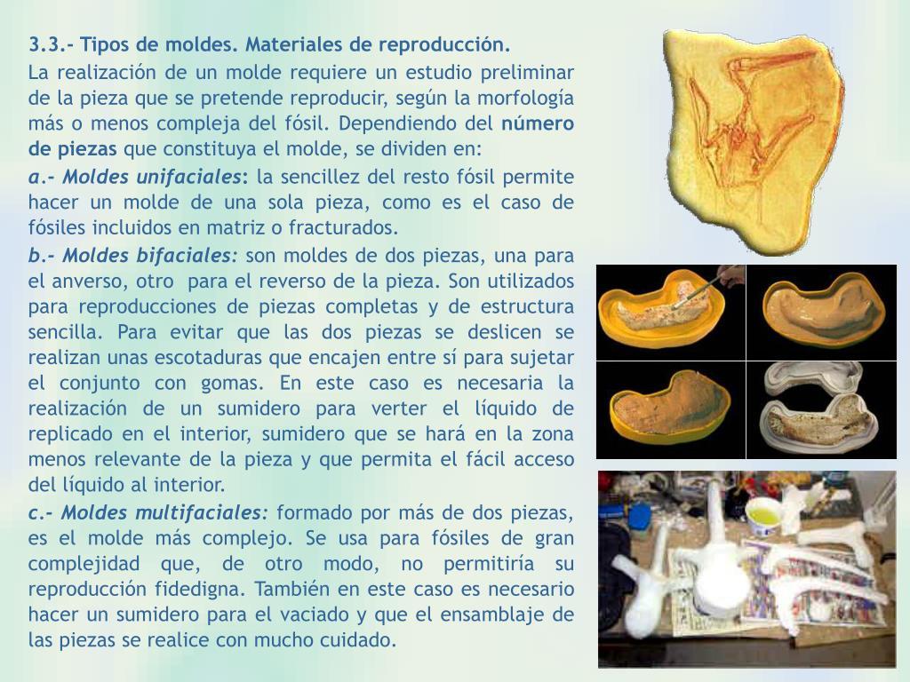 3.3.- Tipos de moldes. Materiales de reproducción.