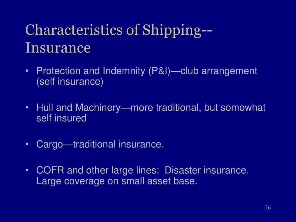 Characteristics of Shipping--Insurance