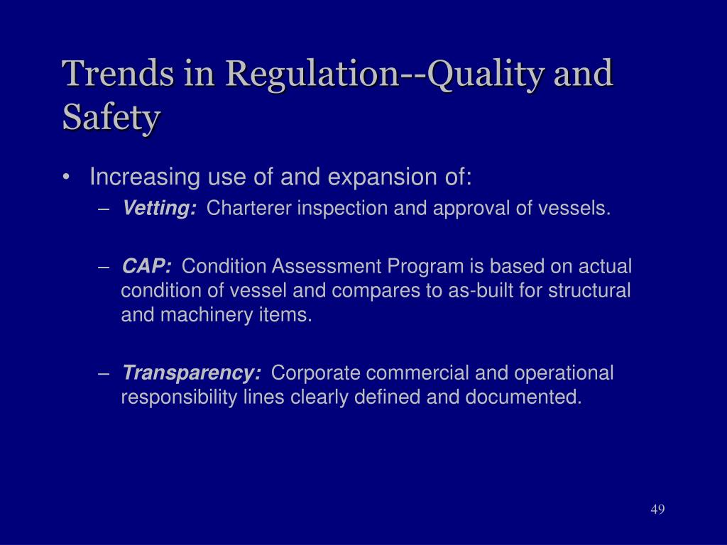 Trends in Regulation--Quality and Safety