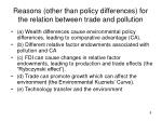 reasons other than policy differences for the relation between trade and pollution
