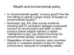wealth and environmental policy
