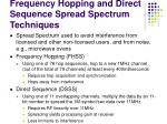 frequency hopping and direct sequence spread spectrum techniques