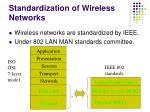 standardization of wireless networks