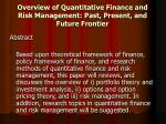 overview of quantitative finance and risk management past present and future frontier3