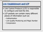 link establishment and lcp
