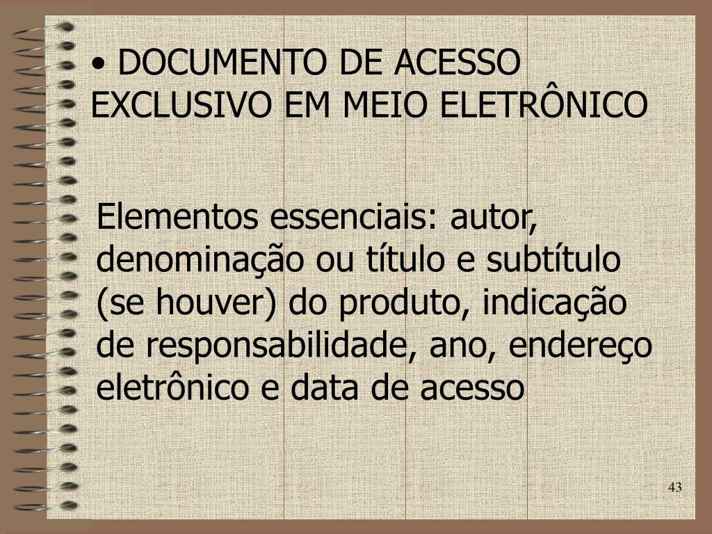 DOCUMENTO DE ACESSO EXCLUSIVO EM MEIO ELETRÔNICO