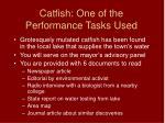 catfish one of the performance tasks used