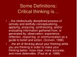 some definitions critical thinking is
