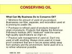 conserving oil