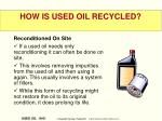 how is used oil recycled19