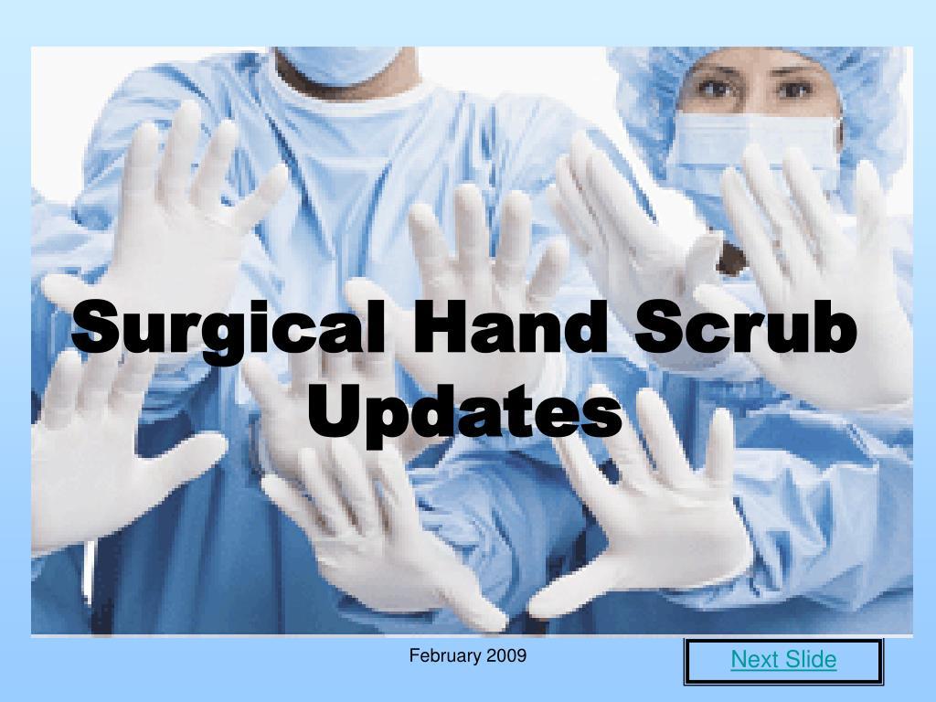 surgical hand scrub updates l.