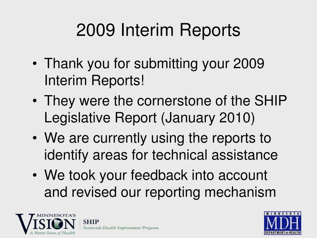 2009 Interim Reports