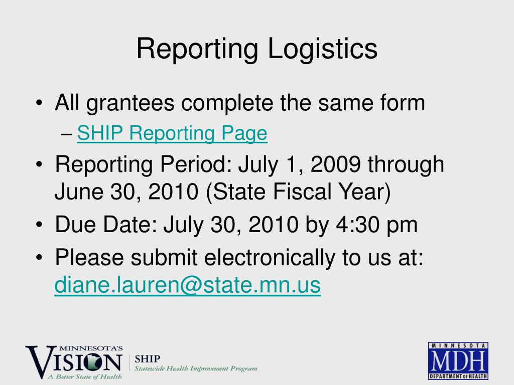 Reporting Logistics