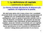 1 la definizione di capitale patrimonio di vigilanza