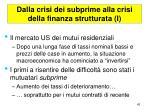 dalla crisi dei subprime alla crisi della finanza strutturata i