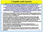 l impatto sulle banche audizione del vice direttore generale g carosio al senato 23 11 2010105