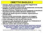 obiettivi basilea 2